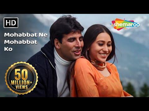 Mohabbat Ne Mohabbat Ko (HD) - Ek Rishtaa: The Bond Of Love Song - Akshay Kumar - Karishma Kapoor