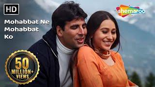 download lagu Mohabbat Ne Mohabbat Ko  - Ek Rishtaa: The gratis