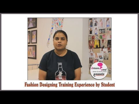 Fashion Designing Training Experience by Student at Dream Zone Hazratganj