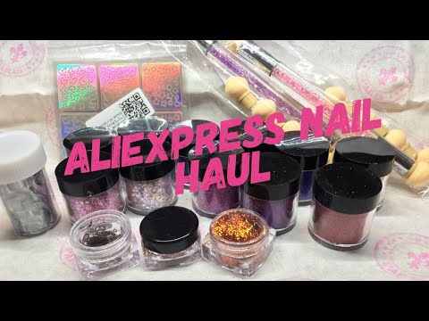 AliExpress Nail Haul