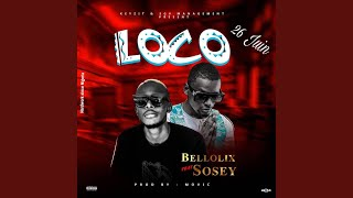 Loco feat Sosey