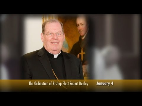 The Ordination of Bishop-elect Robert P. Deeley
