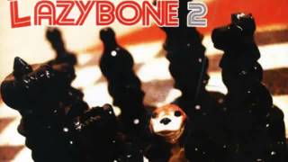 [Lazybone] (2003) Do It Yourself 03. Do It Yourself