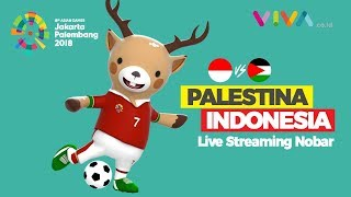 LIVE STREAMING: Nobar Asian Games 2018 - Indonesia v Palestina