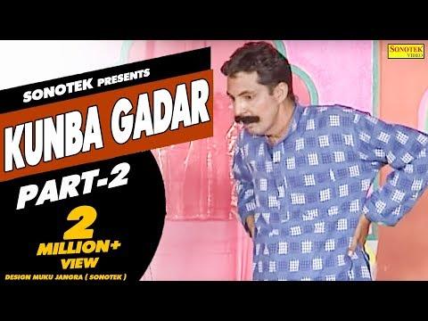 Haryanvi Natak - Gadar Kunba Part 02 - Ram Mehar Randa- Haryanvi Comedy video