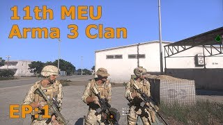 11th MEU - Arma 3 Realism Unit - EP:1