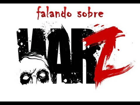 Falando sobre The War Z