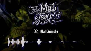 02.- Mal Ejemplo - Santa Grifa (El Mal Ejemplo VOL.3)