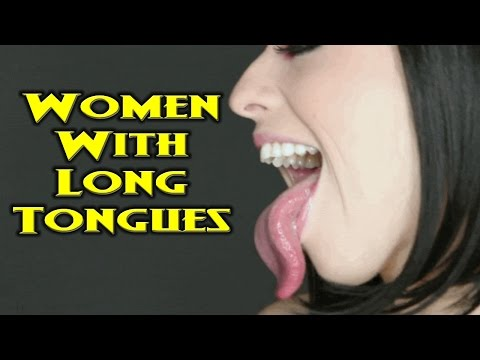 Women Freaky Long Tongues!