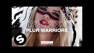 Tony Junior & Baggi Begovic - Plur Warriors (OUT NOW)