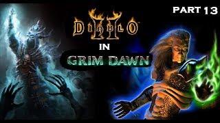 Diablo 2 In Grim Dawn! Reign of Terror Mod - Act 1 Part 13: 10 Skellies ( ͡° ͜ʖ ͡°)