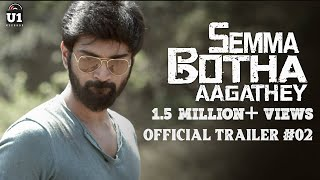 Semma Botha Aagathey - Official Trailer #2