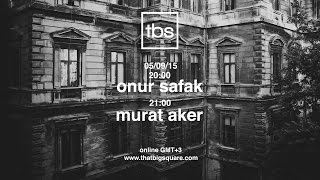 Turkish Grooves: Onur Safak , Murat Aker - TBS Radio
