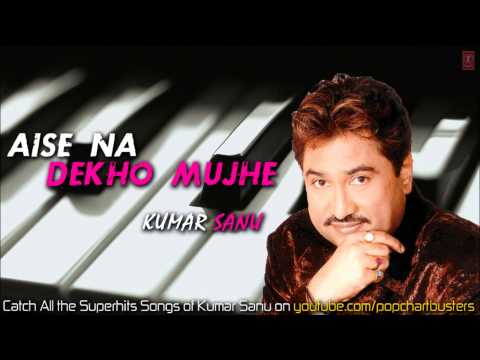 ► Tumse Nazrein Mili (full Audio Song) - Aise Na Dekho Mujhe - Kumar Sanu Hits video