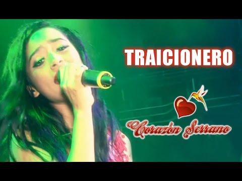 Corazón Serrano - Traicionero