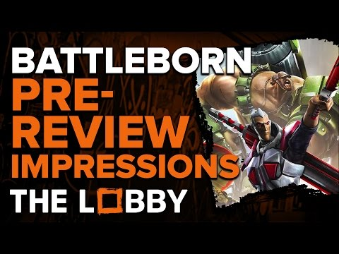 Battleborn Pre-Review Impressions - The Lobby