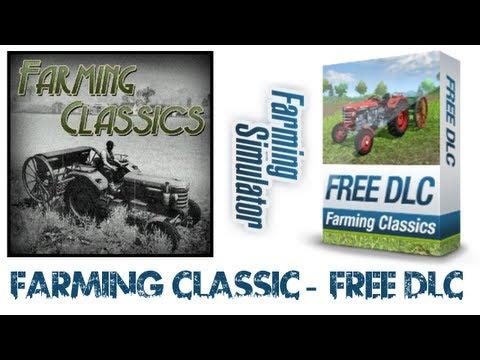 Farming Simulator 2013   Farming Classics - Free DLC