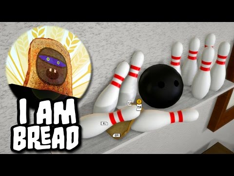 I am Bread - Bowling Pin Madness! (Funny Moments and Fails) [2]