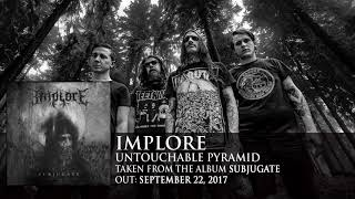IMPLORE - Untouchable Pyramid (audio)