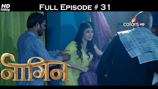 Naagin - Full Episode 31 - With English Subtitles