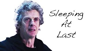 Doctor Who: Sleeping At Last [[Maybe Memories Become Songs]]