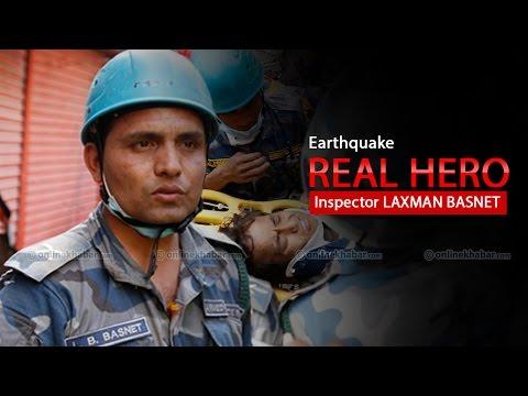 Earthquake Real Hero Inspector Laxman Basnet