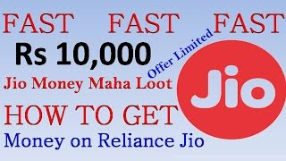 [10000 Rs] Jio Money Maha Loot - Reliance Jio 4G Money use for shopping, Recharge and Bills (Fast)