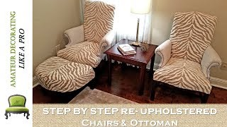Thrifted Chairs & Ottoman Re-Upholstery | Step By StepTutorial