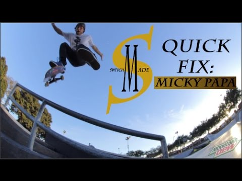 SwitchMade - Quick Fix - Micky Papa