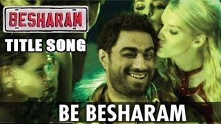 Besharm - Besharam Title Song | Ranbir Kapoor, Pallavi Sharda