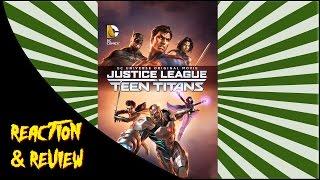 Reaction & Review   Justice League vs. Teen Titans