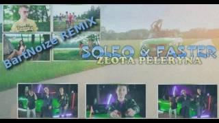 Soleo & Faster - Złota Peleryna - BartNoize Remix (Audio)
