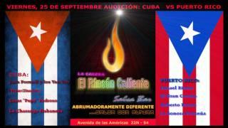 EL RINCÓN CALIENTE SALSA BAR AUDICIÓN CUBA Vs PUERTO RICO.wmv