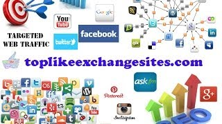 Top like exchange sites! | Social Media Marketing.