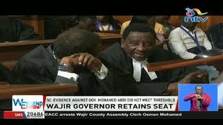 Supreme court upholds election of Wajir governor  Mohamed Abdi