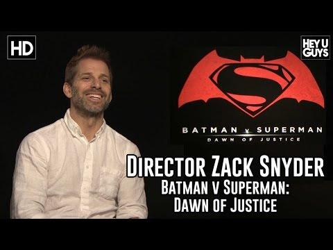 Zack Synder Exclusive Interview - Batman vs. Superman: Dawn of Justice