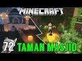 MEMBUAT TAMAN MENUJU MASJID - SURVIVAL SERIES #72 MP3