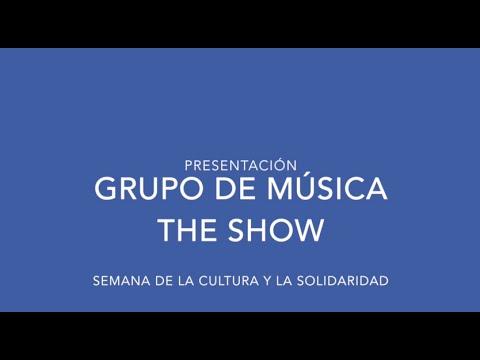 Presentación del Grupo de música The Show