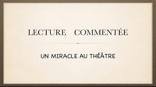 Урок французского языка. Lecture commentée. Un miracle au théâtre