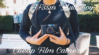 "Cheap Film Camera - Canon AF35m ""Autoboy"" (Episode 1)"