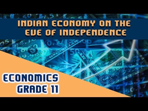 Indian Economy. On the Eve of Independence.