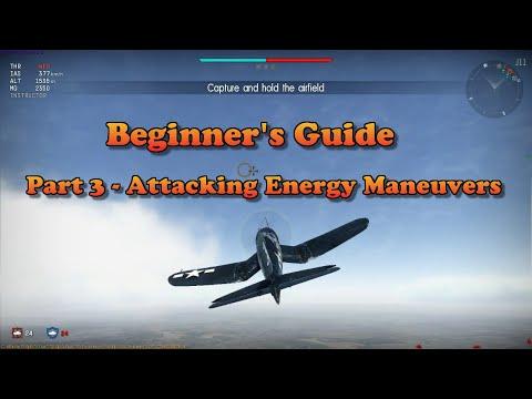 War Thunder - Beginner's Guide Part 3 - Attacking Energy Maneuvers