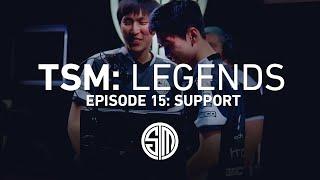 TSM: LEGENDS - Season 2 Episode 15 - Support