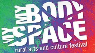 DISCUSSION: My Body My Space Rural Arts and Culture Festival