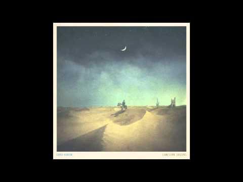 Lord Huron  Lonesome Dreams