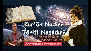 Kur'ân Nedir? Târifi Nasıldır? (1)