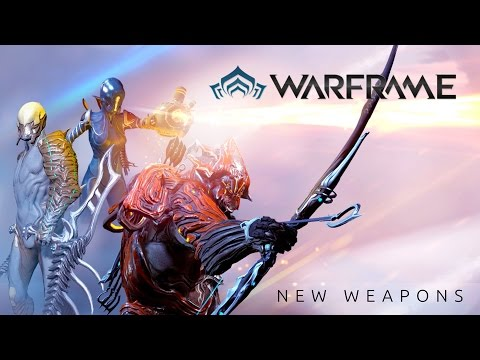 Warframe - New Weapons Trailer