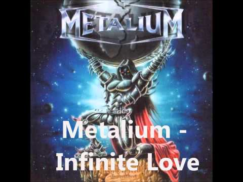 Metalium - Infinite Love