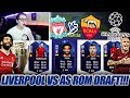LIVERPOOL FC vs AS ROM CHAMPIONS LEAGUE FUT DRAFT!! 🔥🔥 Fifa 18 Ultimate Team - CHALLENGE MP3