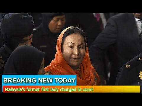 Breaking News - Malaysia's former first lady charged in court